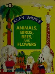 Cover of: Animals, birds, bees, and flowers