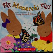 Cover of: Fly, monarch! Fly!
