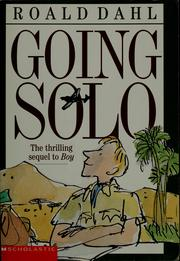 Cover of: Going solo | Roald Dahl