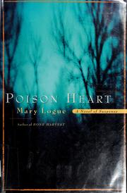 Cover of: Poison heart | Mary Logue