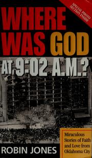 Cover of: Where was God at 9:02 a.m.?