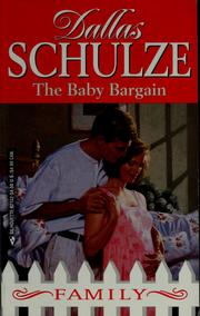 Cover of: The baby bargain by Dallas Schulze