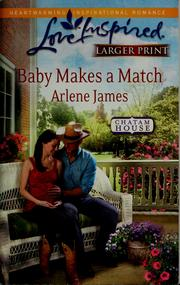 Cover of: Baby makes a match | Arlene James