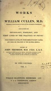 Cover of: The Works of William Cullen, M.D. Vol. I | William Cullen