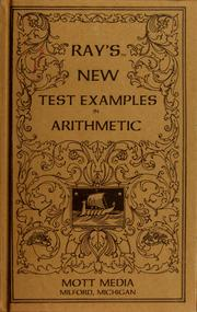 Cover of: Ray's new test examples in arithmetic | Joseph Ray