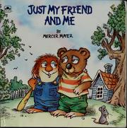 Cover of: Just my friend and me