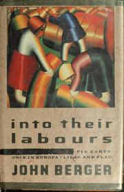 Cover of: Into their labours: a trilogy