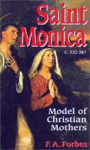 Cover of: Saint Monica: C. 332-387  | F. A. Forbes