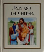 Cover of: Jesus and the children