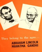 Cover of: They belong to the ages-- Abraham Lincoln, Mahatma Gandhi