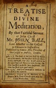 Cover of: A treatise of divine meditation | John Ball