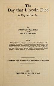 Cover of: The day that Lincoln died | Prescott Warren