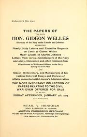 The papers of the late Hon. Gideon Welles, Secretary of the Navy under Lincoln and Johnson ... by Stan. V. Henkels (Firm)