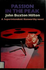 Cover of: Passion in the Peak | John Buxton Hilton