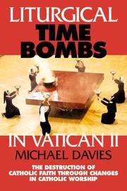 Cover of: Liturgical Time Bombs in Vatican 2 | Michael Davies