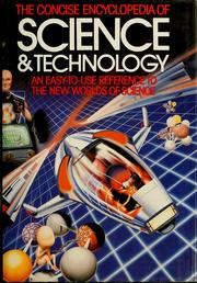 Cover of: Concise encyclopedia of science and technology | John-David Yule