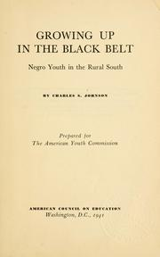 Cover of: Growing up in the black belt | Charles Spurgeon Johnson