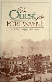 Cover of: The Quest for Fort Wayne | Quest Club (Fort Wayne, Ind.)