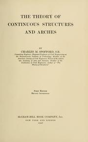 The theory of continuous structures and arches by Charles M. Spofford