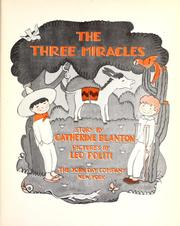 Cover of: The three miracles | Catherine Blanton