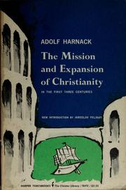Cover of: The mission and expansion of Christianity in the first three centuries