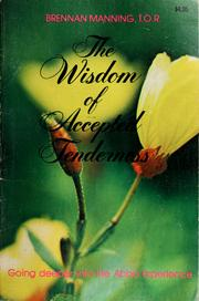 Cover of: The wisdom of accepted tenderness