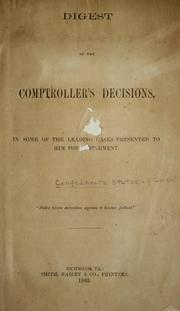 Cover of: Digest of the Comptroller's decisions, in some of the leading cases presented to him for settlement