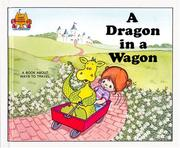 Cover of: A Dragon in a Wagon (Magic Castle Readers Language Arts) |