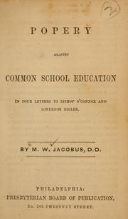 Cover of: Popery against common school education