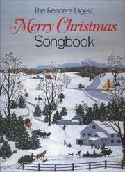 Cover of: The Reader's Digest Merry Christmas Songbook by