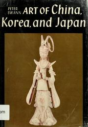Cover of: Art of China, Korea, and Japan