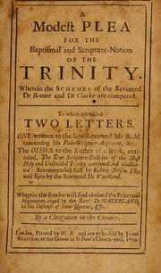 Cover of: A modest plea for the baptismal and Scripture-notion of the Trinity