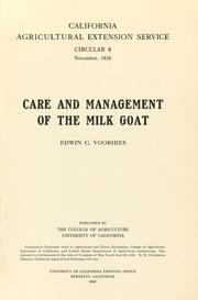 Cover of: Care and management of the milk goat | Edwin C. Voorhies