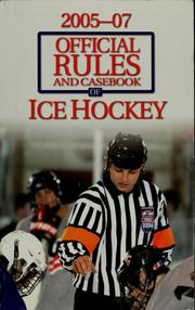 Cover of: The official rules and casebook of ice hockey | USA Hockey (Organization)