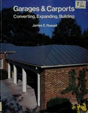 Garages & carports--converting, expanding, building by Russell, James E.