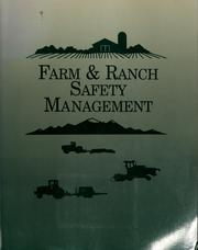 Cover of: Farm & ranch safety management | Page Leroy Bellinger