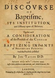 Cover of: A discourse of baptisme, its institution and efficacy upon all believers