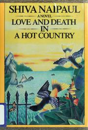 Cover of: Love and death in a hot country