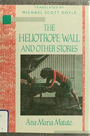 Cover of: The heliotrope wall and other stories
