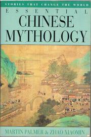 Cover of: Essential Chinese Mythology | Martin Palmer