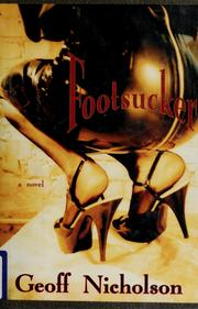 Cover of: Footsucker | Geoff Nicholson