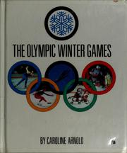 Cover of: The Olympic Winter Games | Caroline Arnold