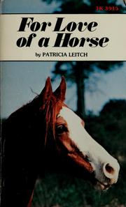 Cover of: For love of a horse