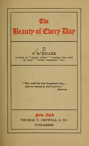 Cover of: The beauty of every day | James Russell Miller