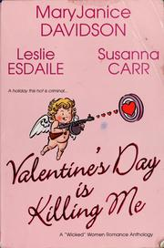 Cover of: Valentine's Day is killing me