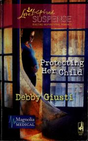 Cover of: Protecting her child