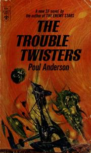 Cover of: The trouble twisters