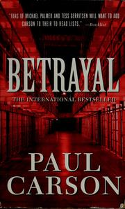 Betrayal by Paul Carson