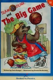 Cover of: Slam & Dunk and the big game | Chris Sawyer