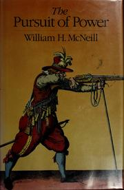 Cover of: The pursuit of power | William Hardy McNeill